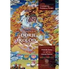 La Explicación y las Enseñanzas de Dorje Trolöd